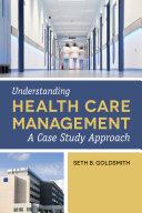 Understanding Health Care Management