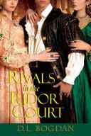 Rivals in the Tudor Court Pdf/ePub eBook