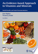 Evidence Based Approach to Vitamins and Minerals