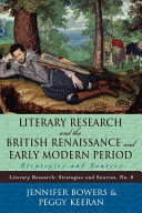 Literary Research and the British Renaissance and Early Modern Period [Pdf/ePub] eBook