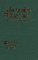 Value Assumptions in Risk Assessment
