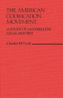 The American Codification Movement