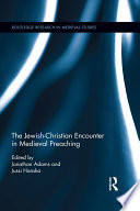 The Jewish Christian Encounter In Medieval Preaching