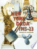 New York Dada, 1915-23
