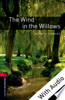 The Wind in the Willows - With Audio Level 3 Oxford Bookworms Library