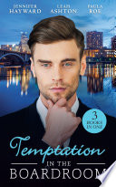 Temptation In The Boardroom  Tempted by Her Billionaire Boss   Beware of the Boss   Promoted to Wife