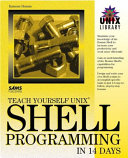 Teach Yourself UNIX Shell Programming in 14 Days