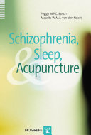 Schizophrenia  Sleep  and Acupuncture