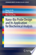 Nano Bio Probe Design And Its Application For Biochemical Analysis Book PDF