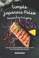 Simple Japanese Paleo Recipes for Everyone