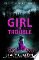 Girl in Trouble Book PDF