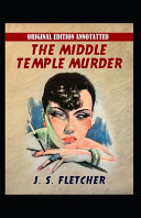 The Middle Temple Murder-Original Edition(Annotated) Online Book