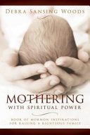Mothering with Spiritual Power