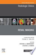 Renal Imaging An Issue Of Radiologic Clinics Of North America E Book Book PDF