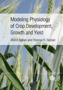 Modeling Physiology of Crop Development  Growth and Yield