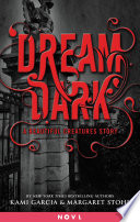 Dream Dark: A Beautiful Creatures Story image