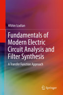 Fundamentals of Modern Electric Circuit Analysis and Filter Synthesis