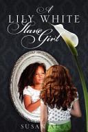A Lily White Slave Girl