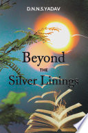 Beyond the Silver Linings