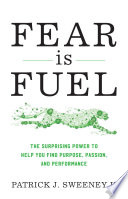 Fear Is Fuel