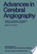Advances in Cerebral Angiography