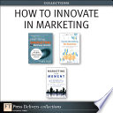 How to Innovate in Marketing  Collection  Book