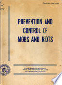 Prevention and Control of Mobs and Riots