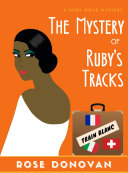 The Mystery of Ruby s Tracks