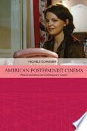 American Postfeminist Cinema