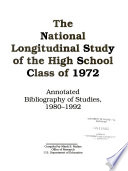The National Longitudinal Study Of The High School Class Of 1972