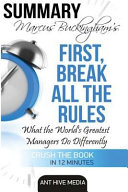 Marcus Buckingham s First Break All the Rules