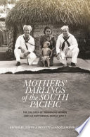 Mothers  Darlings of the South Pacific