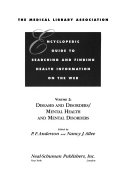 The Medical Library Association Encyclopedic Guide to Searching and Finding Health Information on the Web  Diseases and disorders