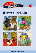 Books - Siyakhula IsiXhosa Stage 1 Big Book 2UBonakele nenkomo Uyafunda? Mna noSpoti Uthando | ISBN 9780195988642