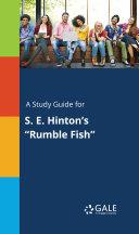 A Study Guide for S. E. Hinton's