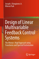 Design of Linear Multivariable Feedback Control Systems