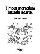 Simply Incredible Bulletin Boards