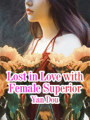 Lost in Love with Female Superior Pdf