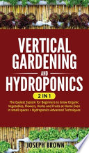Vertical Gardening and Hydroponics