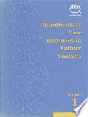 Handbook Of Case Histories In Failure Analysis Volume 1 Book PDF