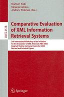 Comparative Evaluation of XML Information Retrieval Systems