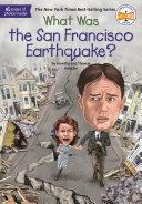 What Was the San Francisco Earthquake?