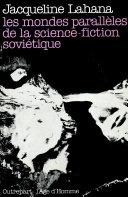 Les mondes parallèles de la science-fiction soviétique