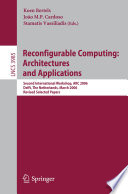 Reconfigurable Computing  Architectures and Applications Book