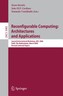 Reconfigurable Computing  Architectures and Applications