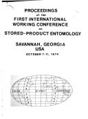 Proceedings of the First International Working Conference on Stored Product Entomology  Savannah  Georgia  USA  October 7 11  1974