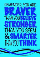Braver Than You Believe  Smarter Than You Think   Inspirational Kids Journal
