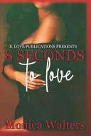 8 Seconds to Love