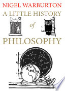 """""""A Little History of Philosophy"""" by Nigel Warburton"""