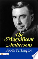 The Magnificent Ambersons Read Online